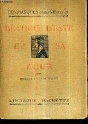 Beatrice D'Este Et Sa Cour. - Couverture - Format classique
