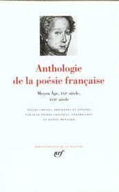 Anthologie de la poésie francaise t.1 ; Moyen Age, XVI, XVII siècle - Intérieur - Format classique
