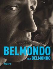 Belmondo par Belmondo - Couverture - Format classique