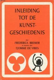 Inleiding Tot De Kunstgeschiedenis - Couverture - Format classique