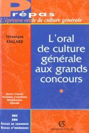 L'Epreuve De Culture Generale A L'Oral Des Grands Concours - Couverture - Format classique