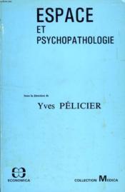 Espace et psychopathologie - Couverture - Format classique