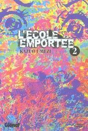 L'ecole emportee - tome 02 - Intérieur - Format classique
