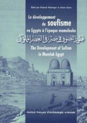 Le développement du soufisme en Egypte à l'époque mamelouke - Couverture - Format classique