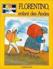 Florentino enfant des andes - Couverture - Format classique