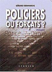 Policiers Ou Forcat T.3 - Couverture - Format classique