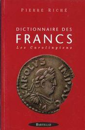 Dict des francs carolingiens - Intérieur - Format classique
