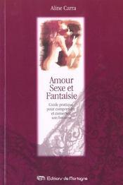 Amour Sexe Et Fantaisie - Intérieur - Format classique