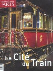 CONNAISSANCE DES ARTS N.241 ; la cité du train - Intérieur - Format classique