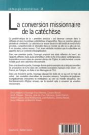La conversion missionnaire de la catachèse ; proposition de la foi et première annonce - 4ème de couverture - Format classique
