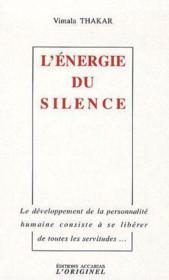 L'énergie du silence - Couverture - Format classique