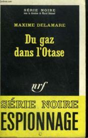 Du Gaz Dans L'Otase. Collection : Serie Noire N° 1186 - Couverture - Format classique