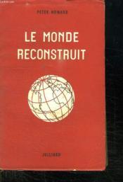 Le Monde Reconstruit. - Couverture - Format classique