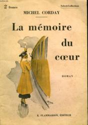 La Memoire Du Coeur. Collection : Select Collection N° 21 - Couverture - Format classique