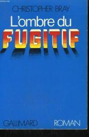L'Ombre Du Fugitif. - Couverture - Format classique