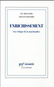 Enrichissement ; une critique de la marchandise - Couverture - Format classique