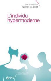 L'individu hypermoderne - Couverture - Format classique
