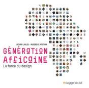 Generation africaine ; la force du design - Couverture - Format classique