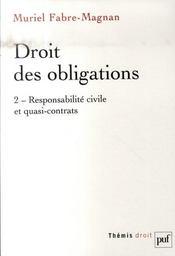 Droit des obligations t.2 ; responsabilité civile et quasi-contrats - Intérieur - Format classique