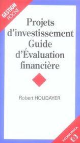 Projet d'investissement ; guide d'evaluation financiere - Intérieur - Format classique