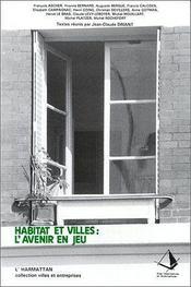 Habitat et villes : l'avenir en jeu - Intérieur - Format classique
