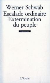 L'escalade ordinaire ; l'extermination du peuple - Couverture - Format classique