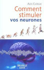 Comment stimuler vos neurones - Intérieur - Format classique