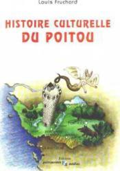 Histoire culturelle du poitou - Couverture - Format classique