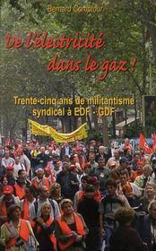 De l'électricité dans le gaz ! trente-cinq ans de militantisme syndical à edf-gdf - Intérieur - Format classique