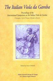 The Italian Viola Da Gamba. Proceedings Of The International Symposiu M On The Italian Viola Da Gamb - Intérieur - Format classique