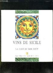 Vinexpo 95. Vin De Sicile . La Cave Du Bon Gout. - Couverture - Format classique