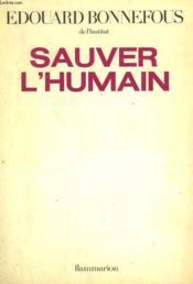 Sauver L'Humain. - Couverture - Format classique