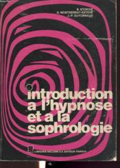 Introduction A L Hypnose Et A La Sophrologie - Couverture - Format classique