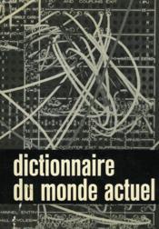 Dictionnaire Du Monde Actuel - Couverture - Format classique