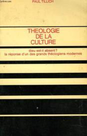 Theologie De La Culture - Couverture - Format classique