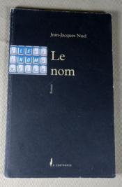Le nom. - Couverture - Format classique