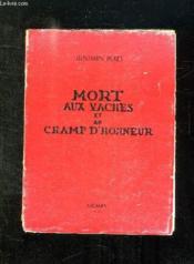 Mort Aux Vaches Et Au Champ D Honneur. - Couverture - Format classique