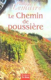 Chemin De Poussiere (Le) - Intérieur - Format classique