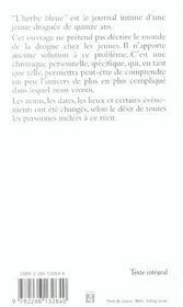 L'herbe bleue ; journal intime d'une jeune droguée - 4ème de couverture - Format classique
