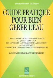 Guide Pratique Pour Bien Gerer L'Eau - Intérieur - Format classique