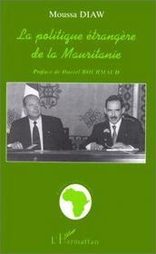 La politique étrangère de la mauritanie - Intérieur - Format classique
