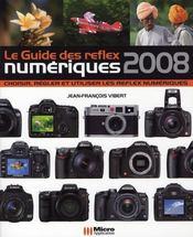 Le guide du Reflex numérique (édition 2008) - Intérieur - Format classique