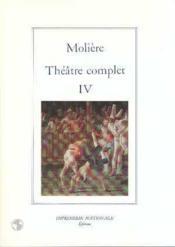 Theatre complet t.4 (relie) - Couverture - Format classique