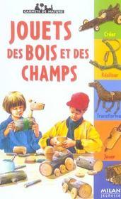 Jouets des bois et des champs n.e. (édition 2004) - Intérieur - Format classique