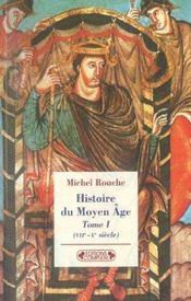 Histoire du moyen-age tome 1 - Intérieur - Format classique