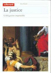 La Justice, L'Obligation Impossible - Intérieur - Format classique