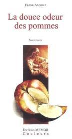 Douce odeur des pommes - Couverture - Format classique