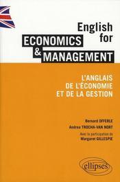 English for economics & management ; l'anglais de l'économie et de la gestion - Intérieur - Format classique