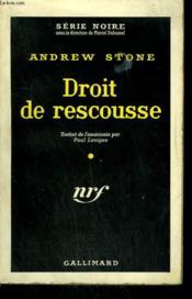 Droit De Rescousse. ( The Decks Ran Red ). Collection : Serie Noire N° 525 - Couverture - Format classique