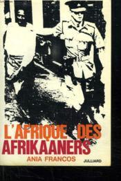 L Afrique Des Afrikaaners. - Couverture - Format classique